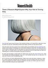 Women's Health - Dr. Gary Goldenberg is quoted in These 3 Reasons Might Explain Why Your Hair Is Turning Gray